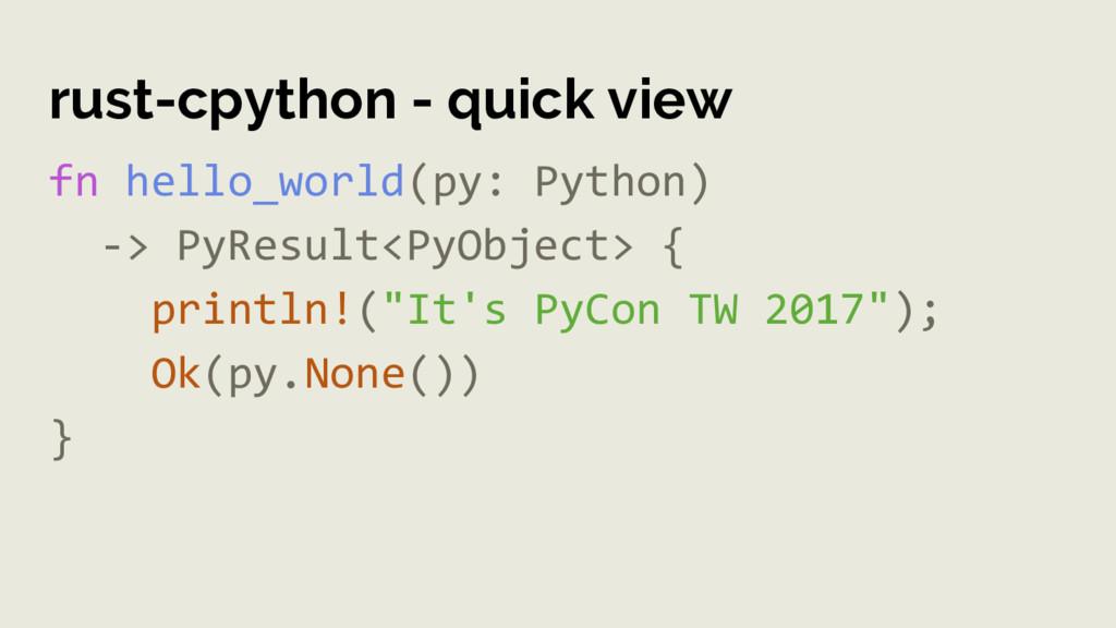 rust-cpython - quick view fn hello_world(py: Py...