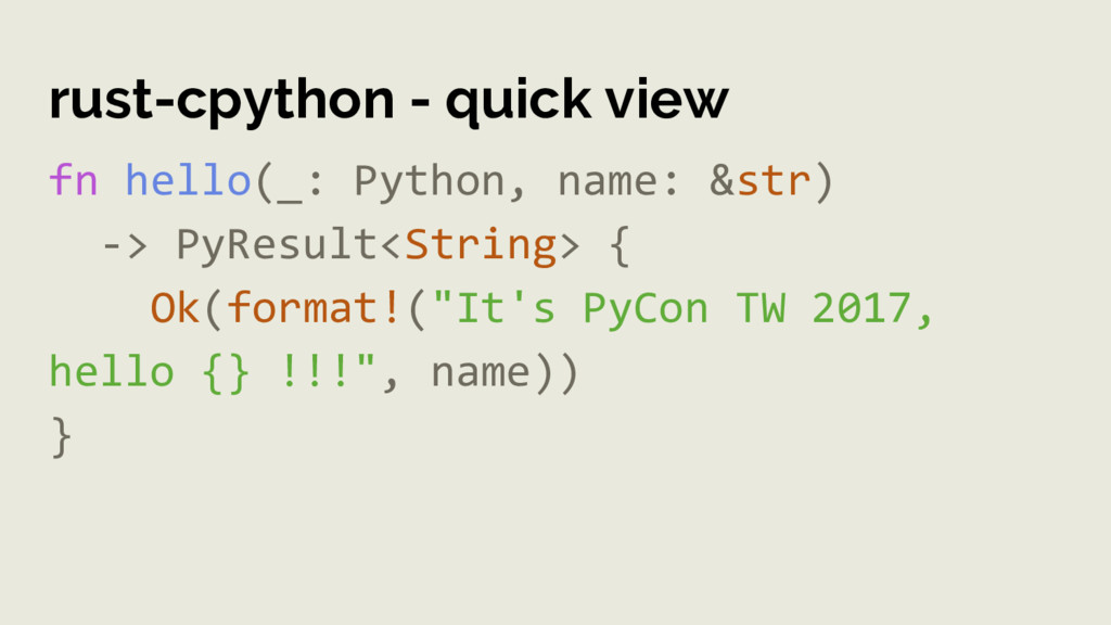 rust-cpython - quick view fn hello(_: Python, n...