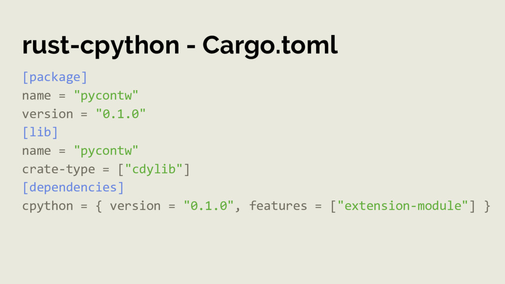"""rust-cpython - Cargo.toml [package] name = """"pyc..."""