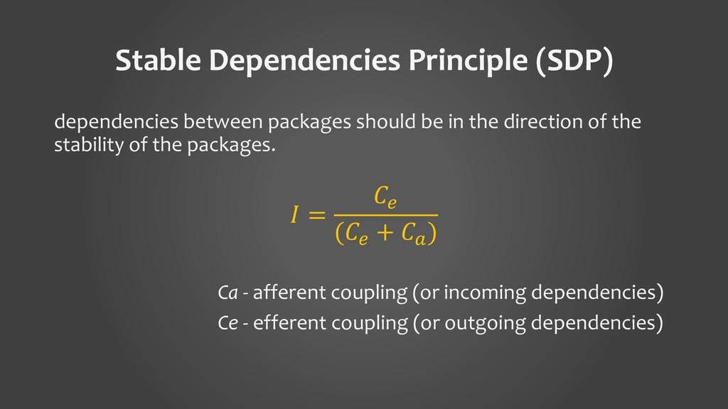 Stable Dependencies Principle (SDP) dependencie...