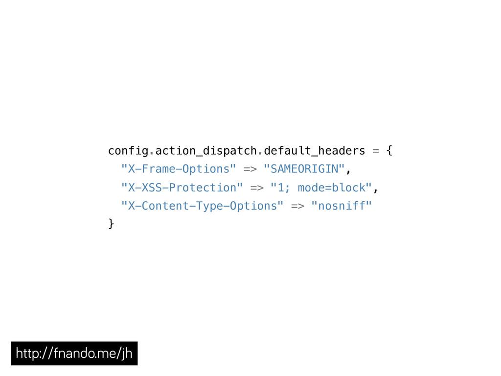 "config.action_dispatch.default_headers = { ""X-F..."