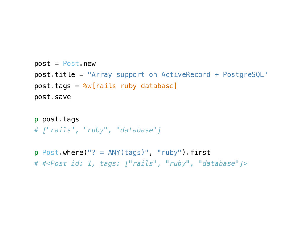 """post = Post.new post.title = """"Array support on ..."""