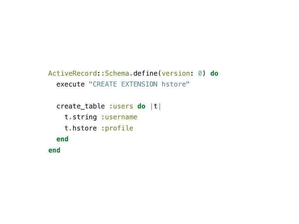 ActiveRecord::Schema.define(version: 0) do exec...