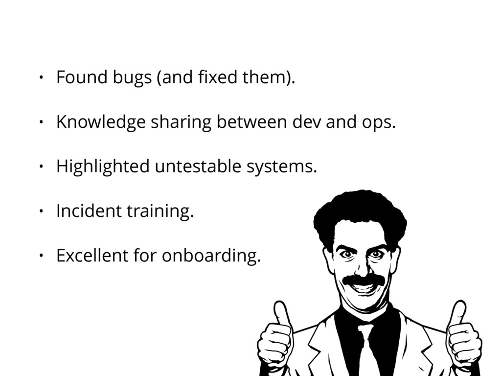 • Found bugs (and fixed them). • Knowledge shari...