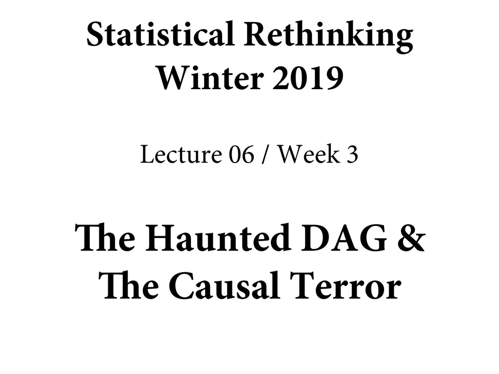 The Haunted DAG & The Causal Terror Statistical...