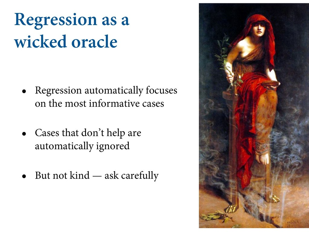 Regression as a wicked oracle • Regression auto...