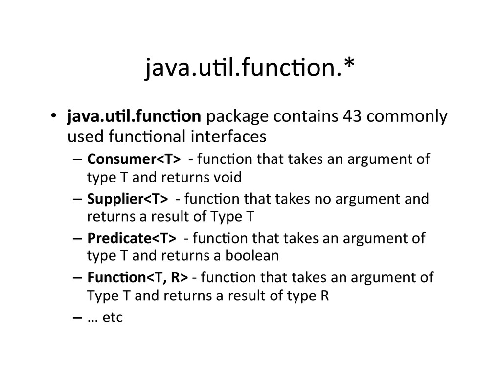java.uAl.funcAon.*	