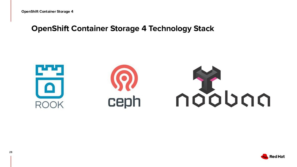 OpenShift Container Storage 4 Technology Stack ...