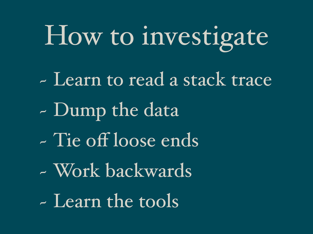 How to investigate ~ Learn to read a stack trac...