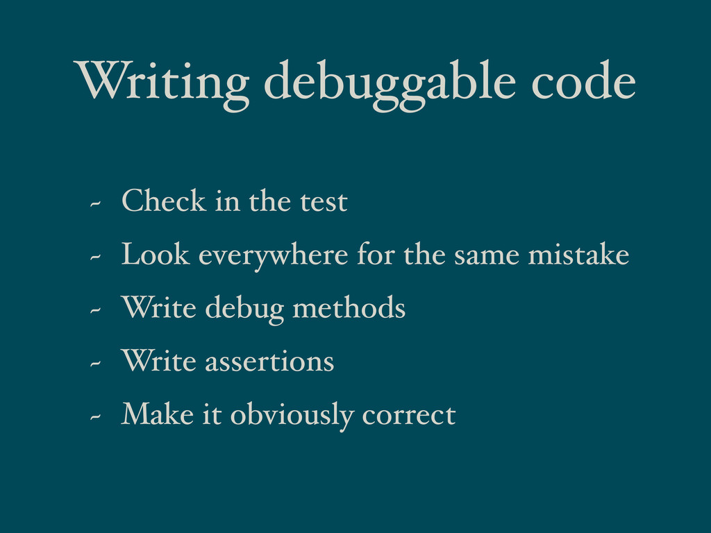 Writing debuggable code ~ Check in the test ~ L...