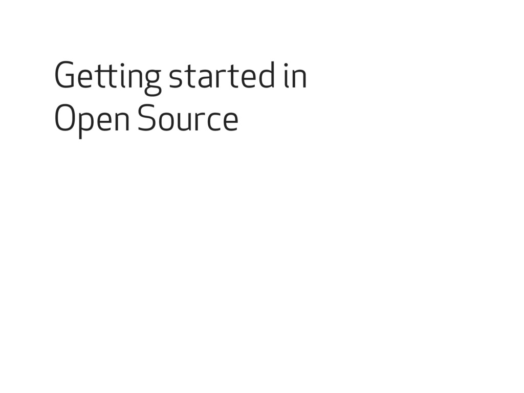 Getting started in Open Source