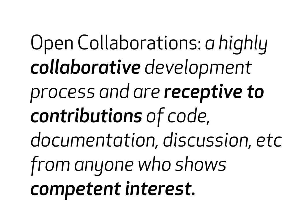 Open source collaborations Open Collaborations:...