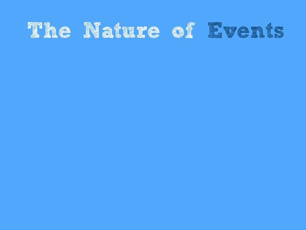 The Nature of Events