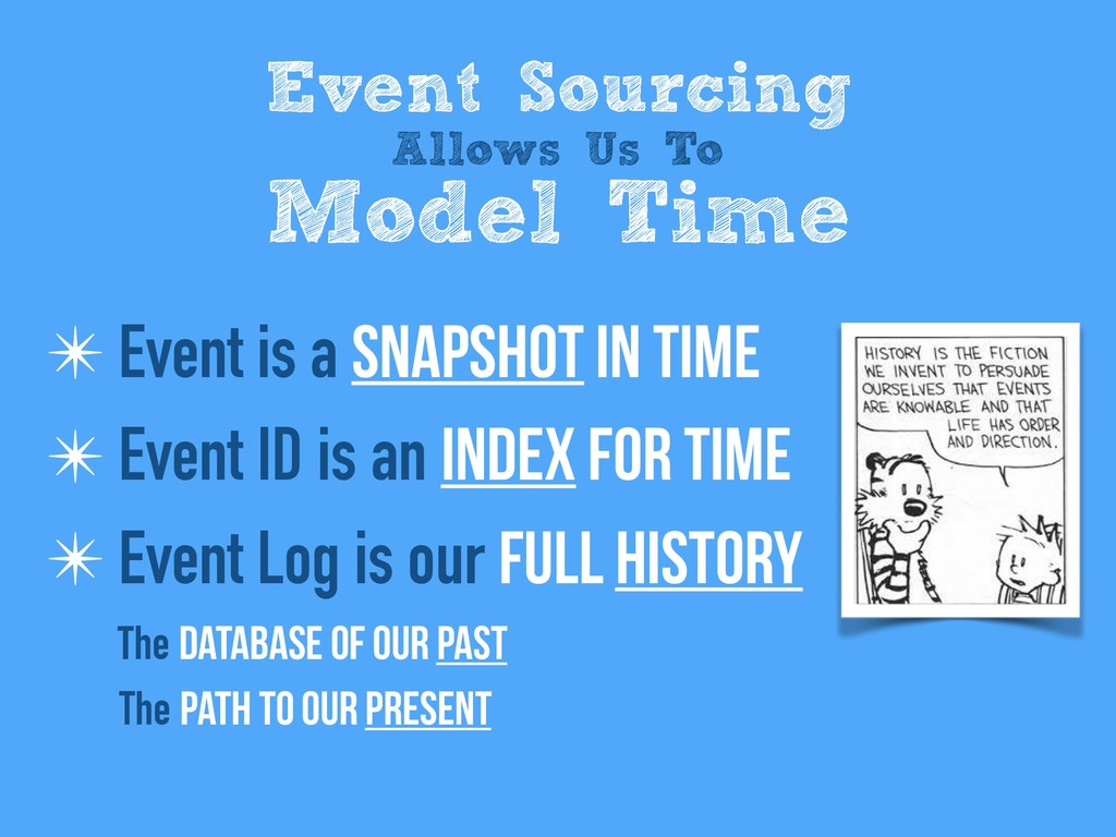 ✴ Event is a snapshot in time ✴ Event ID is an ...