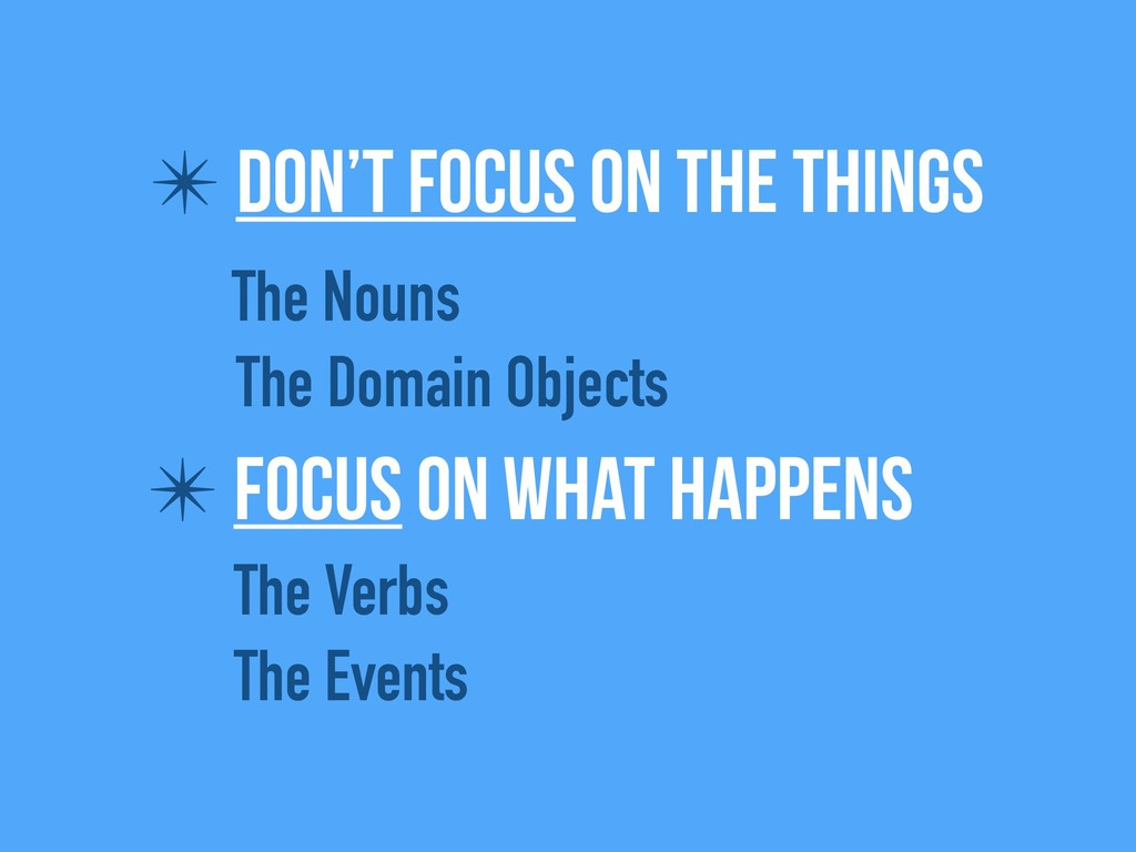✴ Don't focus on the things The Nouns The Domai...