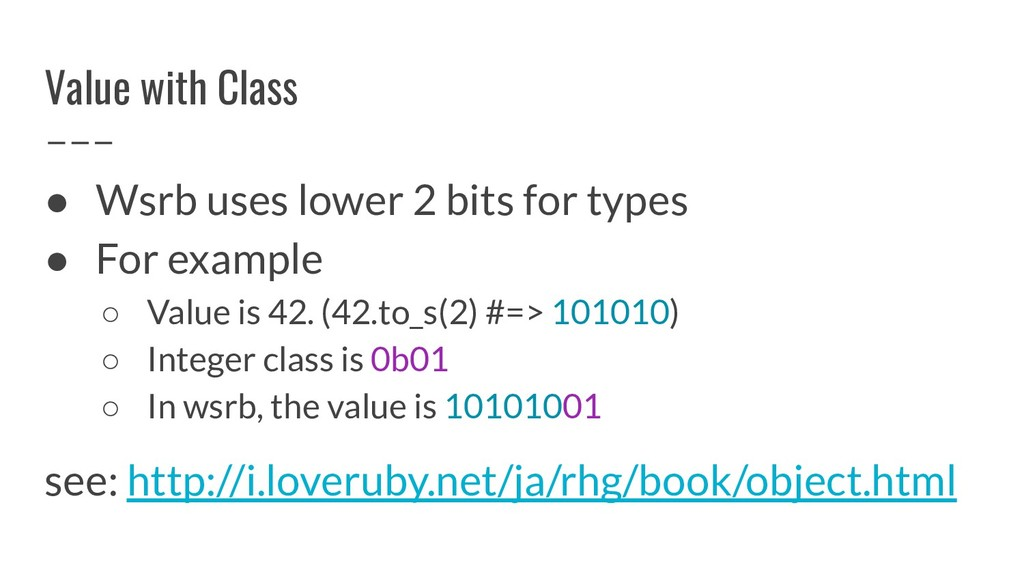 Value with Class ● Wsrb uses lower 2 bits for t...