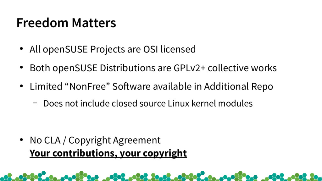 Freedom Matters ● All openSUSE Projects are OSI...