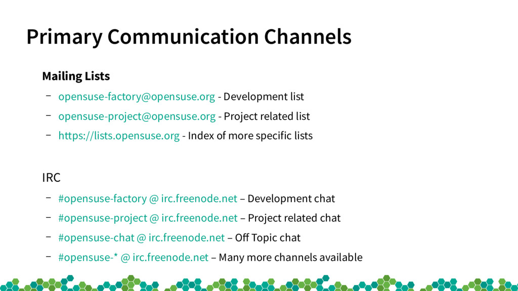 Primary Communication Channels Mailing Lists – ...