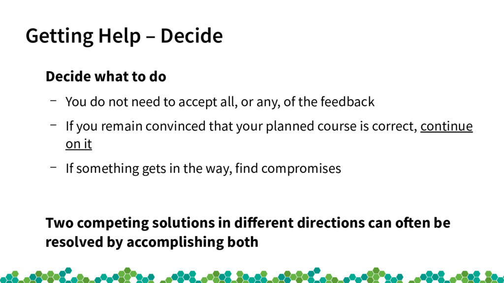 Getting Help – Decide Decide what to do – You d...