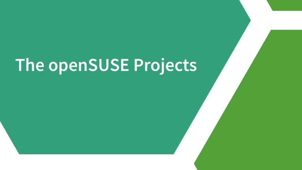 The openSUSE Projects