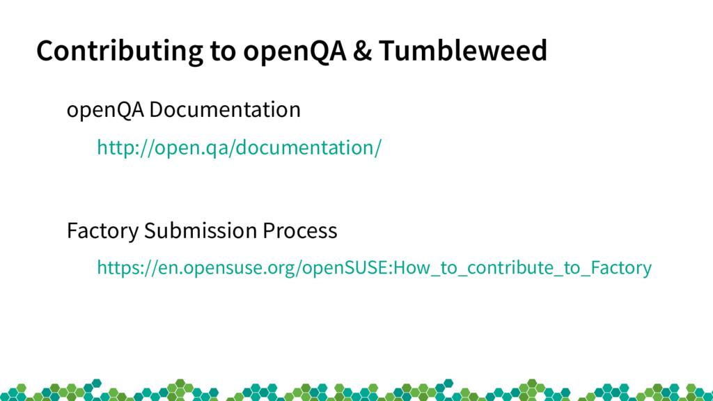 Contributing to openQA & Tumbleweed openQA Docu...
