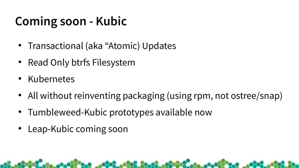 """Coming soon - Kubic ● Transactional (aka """"Atomi..."""