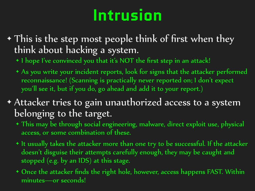 Intrusion ✦ This is the step most people think ...