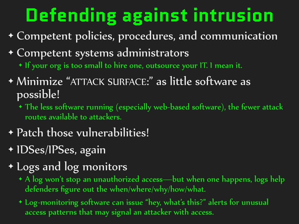 Defending against intrusion ✦ Competent policie...