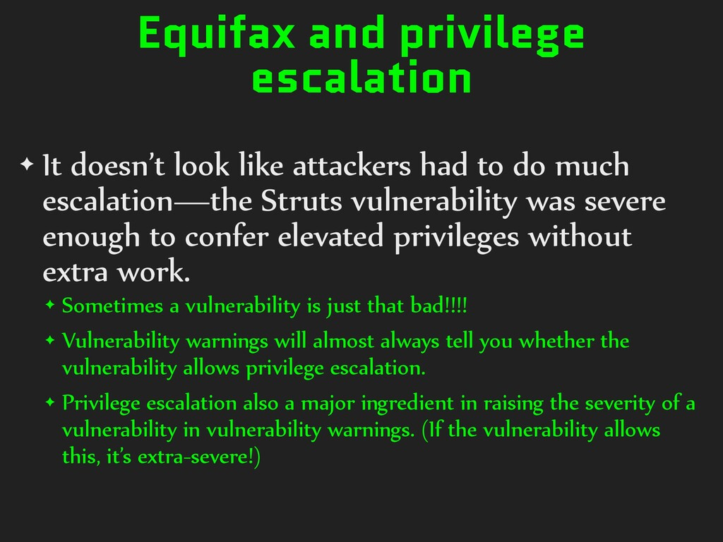Equifax and privilege escalation ✦ It doesn't l...