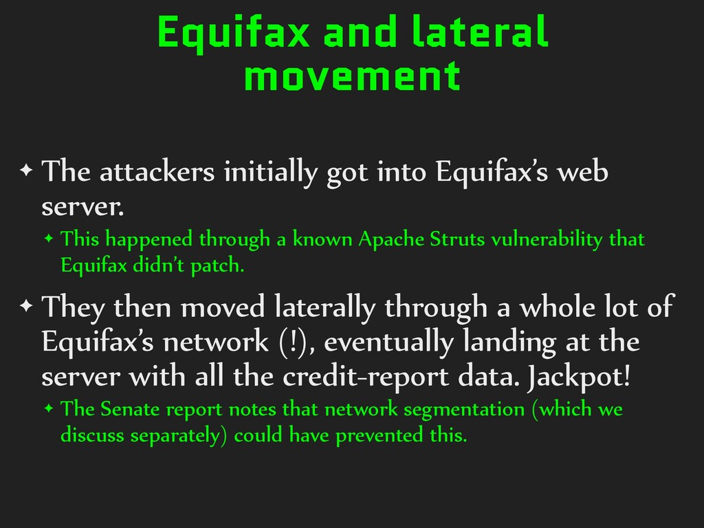 Equifax and lateral movement ✦ The attackers in...
