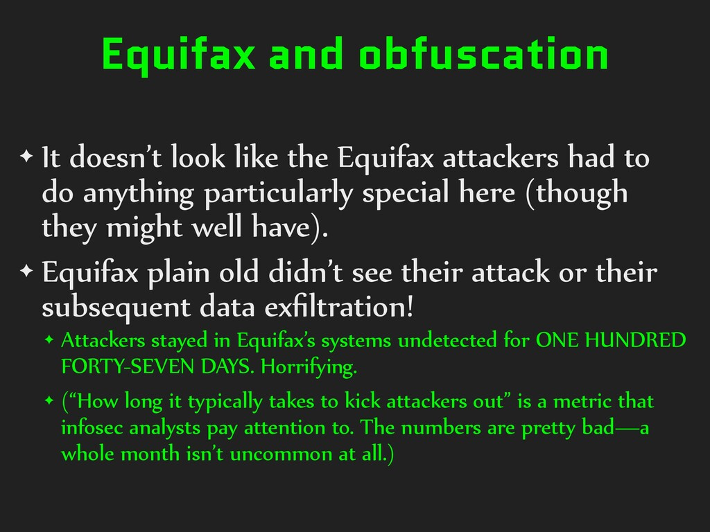 Equifax and obfuscation ✦ It doesn't look like ...