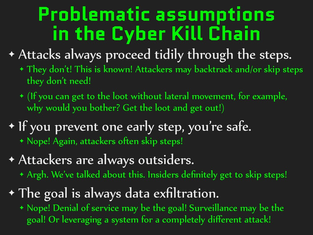 Problematic assumptions in the Cyber Kill Chain...