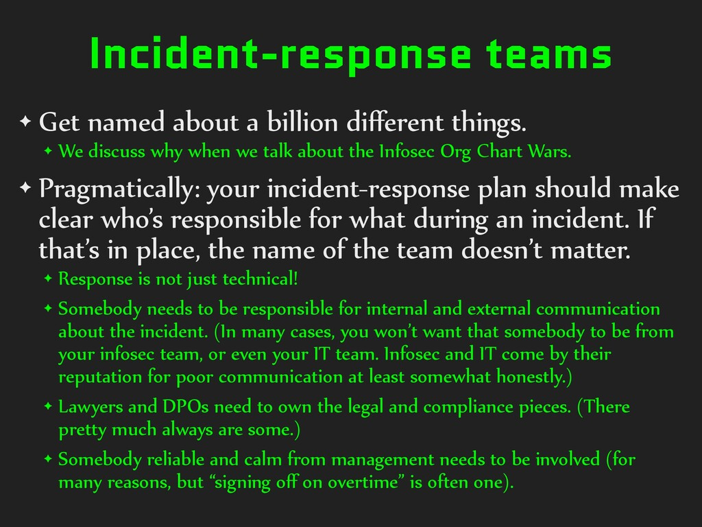 Incident-response teams ✦ Get named about a bil...