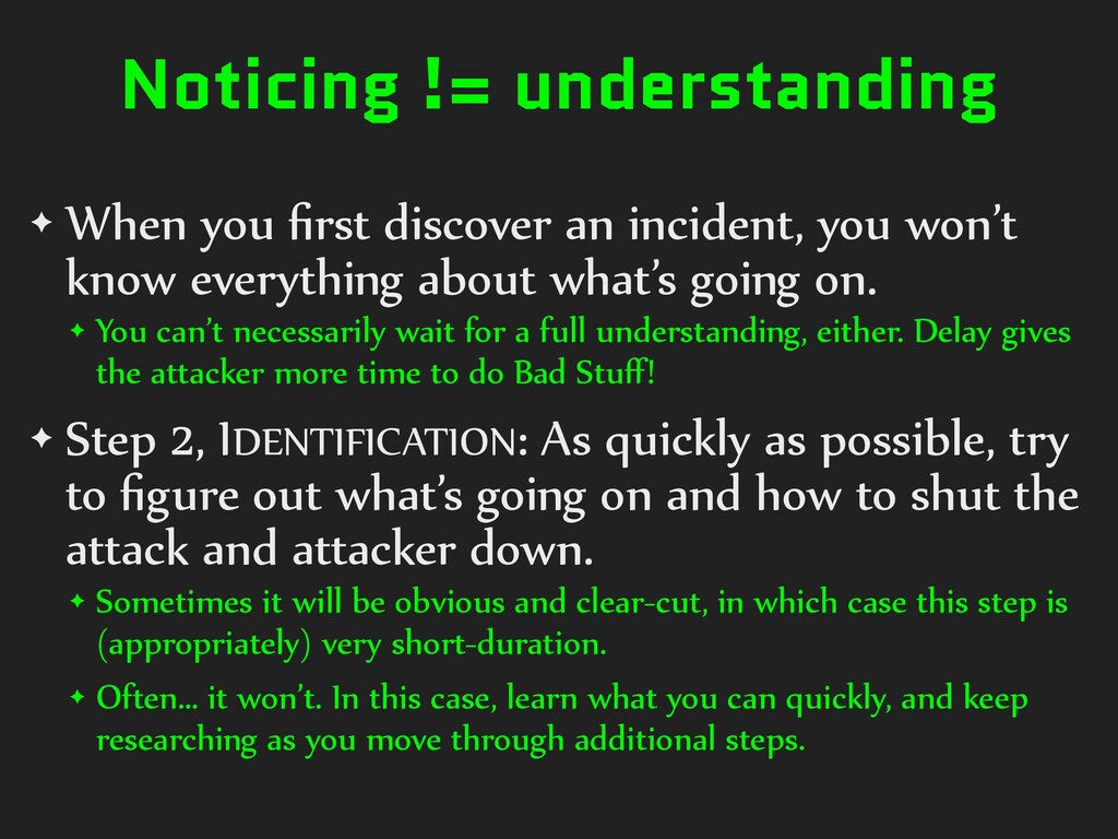 Noticing != understanding ✦ When you first disco...