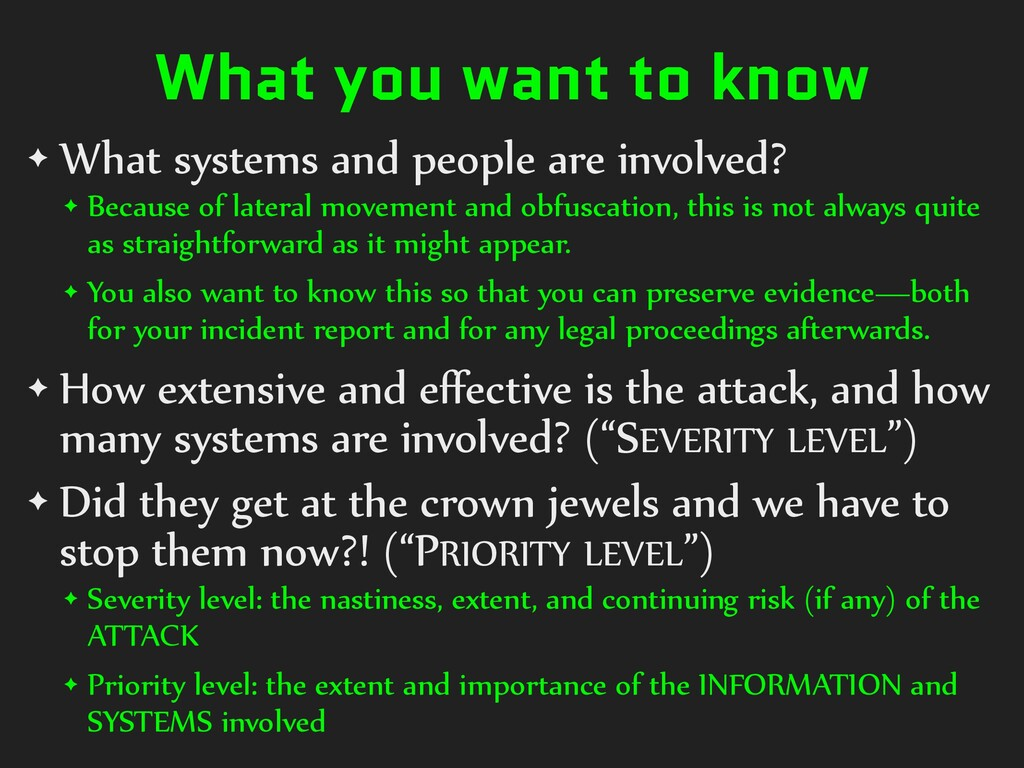 What you want to know ✦ What systems and people...