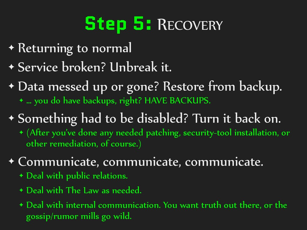 Step 5: RECOVERY ✦ Returning to normal ✦ Servic...
