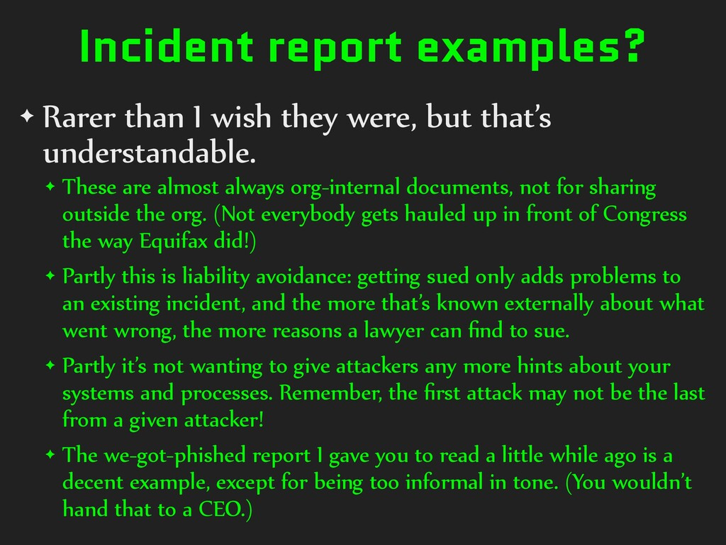 Incident report examples? ✦ Rarer than I wish t...