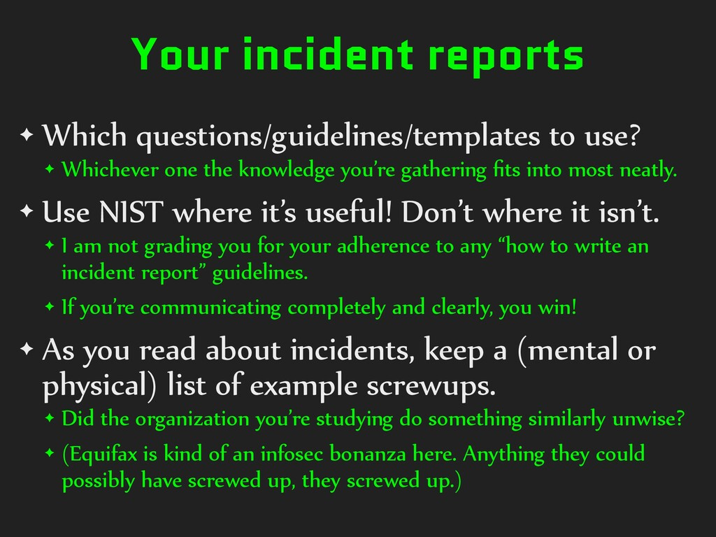 Your incident reports ✦ Which questions/guideli...