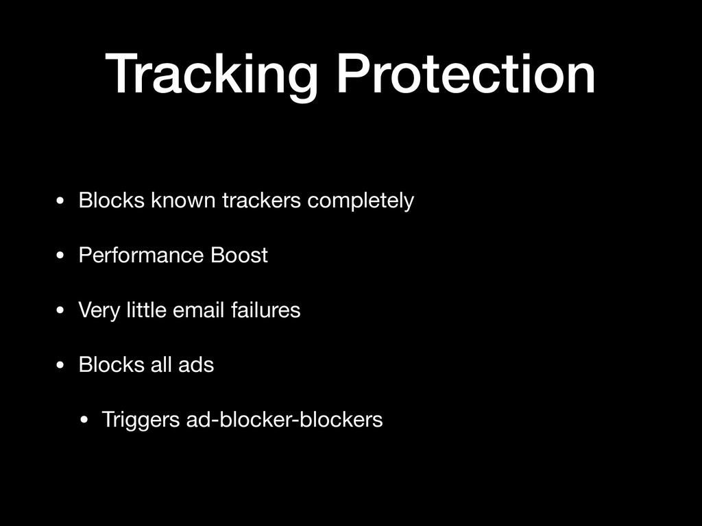 Tracking Protection • Blocks known trackers com...