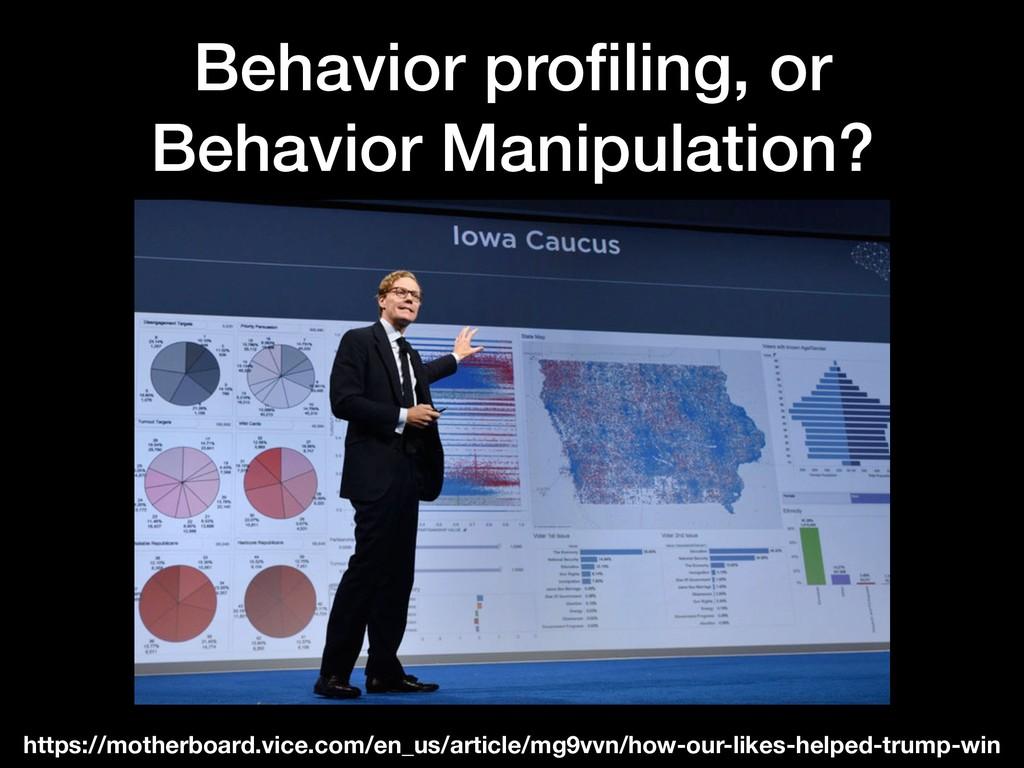 Behavior profiling, or Behavior Manipulation? ht...