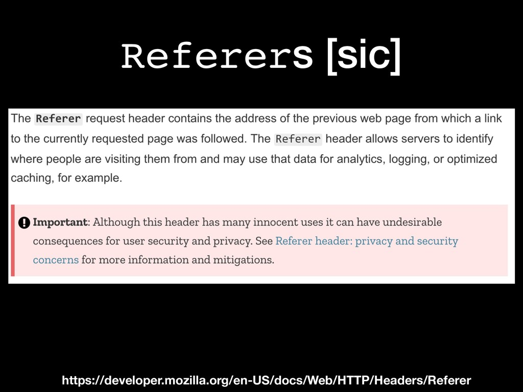 Referers [sic] https://developer.mozilla.org/en...