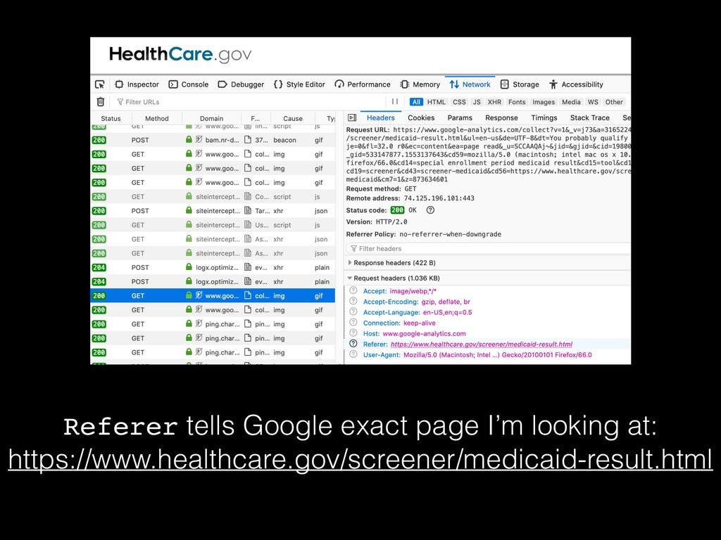 Referer tells Google exact page I'm looking at:...