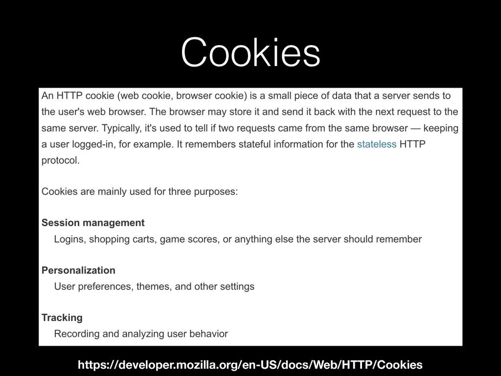 Cookies https://developer.mozilla.org/en-US/doc...