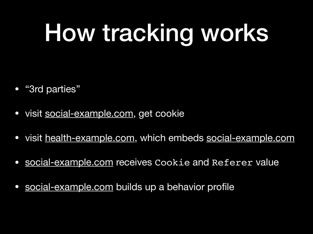 """How tracking works • """"3rd parties""""  • visit soc..."""
