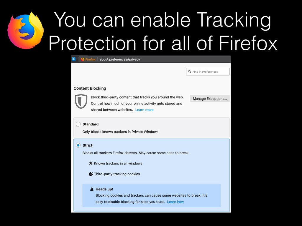 You can enable Tracking Protection for all of F...