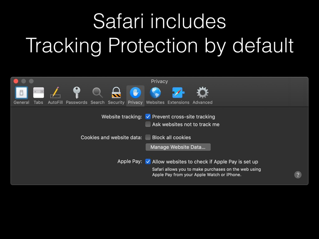 Safari includes Tracking Protection by default