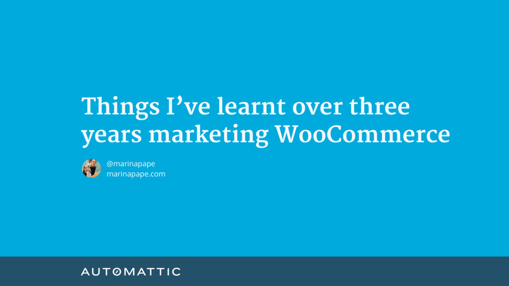Things I've learnt over three   years marketing...
