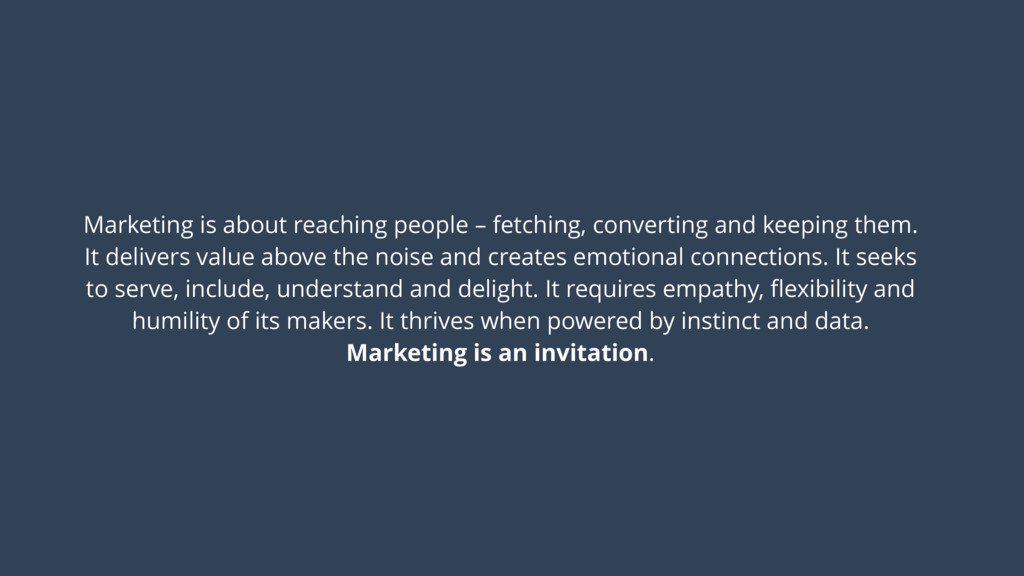 Marketing is about reaching people – fetching, ...
