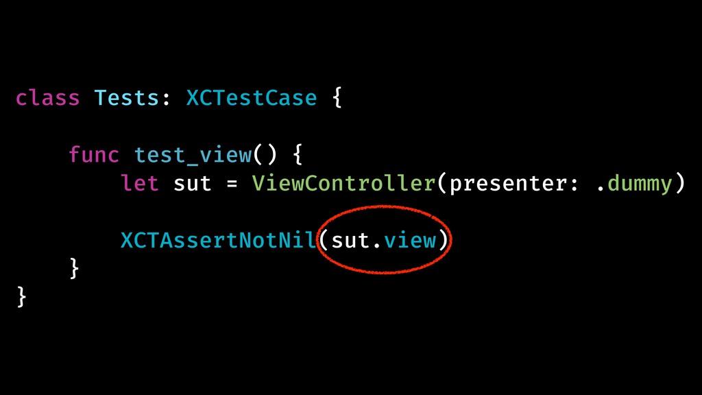 class Tests: XCTestCase { func test_view() { le...
