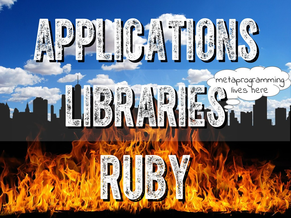 ruby ruby applications applications metaprogram...